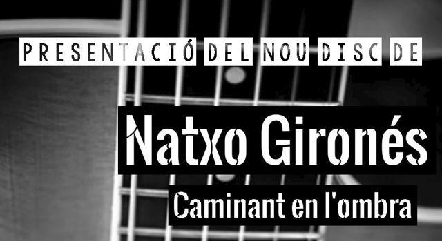 Presentació del nou disc de Natxo Gironés